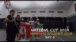 Tennis Tournament - Nations Cup 2019 at Shanghai Racquet Club   Day 2 (TENFITMEN - Episode 66)