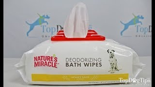Nature's Miracle Deodorizing Bath Wipes Review (2018)