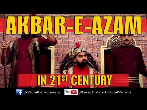 AKBAR - E - AZAM IN 21st CENTURY | Karachi Vynz Official