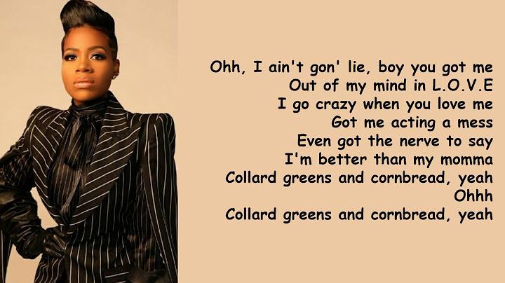 collard greens  cornbread by fantasia lyrics