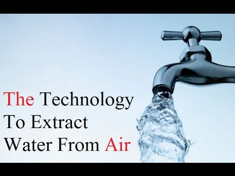 The Technology to Extract Water from Air