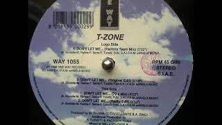 T-ZONE - Don't let me go... (FACTORY TEAM mix)
