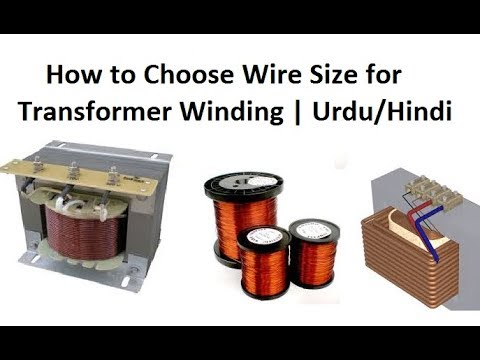 How To Choose Wire Size For Transformer Winding | Urdu/Hindi