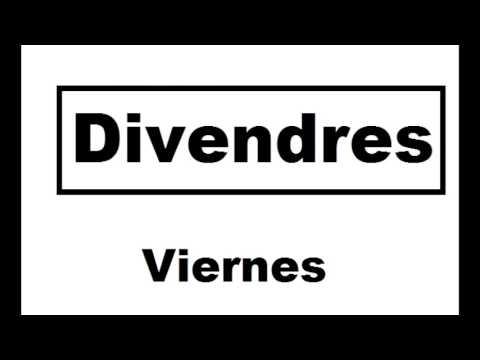 Aprender Catalan Dias De La Semana Youtube