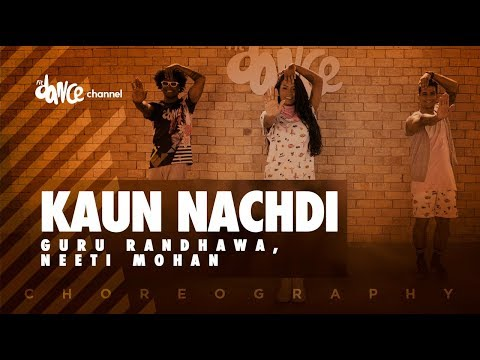 Kaun Nachdi - Guru Randhawa, Neeti Mohan | FitDance Channel