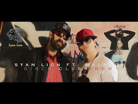 Syan Lion Feat.  Malaroy - Disco Club Show