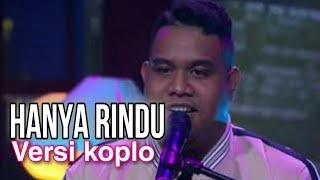 Download Mp3 Hanya Rindu Versi Dangdut Koplo  Anmesh
