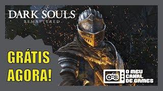 GRÁTIS AGORA! Dark Souls Remastered - BAIXE AGORA!!!