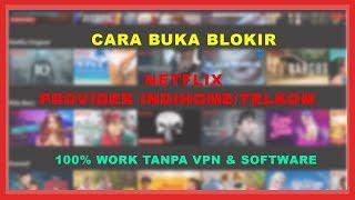 Cara Nonton Netflix Di Indihome Gratis