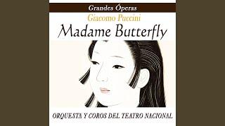 """Madame Butterfly """"Una Nave Da Guerra.Gettiamo A Mani Piene"""" - Puccini"""