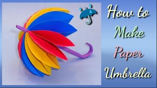 How to make an Amazing Umbrella tutorial   How to make beautiful Umbrella with Colour Paper ..