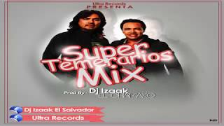 Los Temerarios Mix Romanticas Inolvidables (Dj Izaak El Chamaco) - Ultra Records