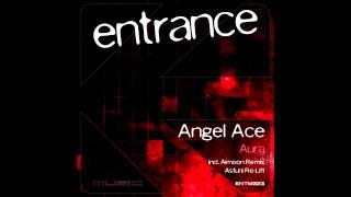 ENTM023 - Angel Ace - Aura (Original Mix)