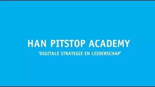 HAN Pitstop Academy 5 Digitale Strategie & Leiderschap(, 2016-09-02T11:23:15.000Z)