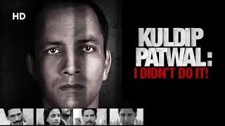 Kuldip Patwal (2017) | Deepak Dobriyal | Gulshan Devaiah | Raima Sen | Bollywood Latest Movie