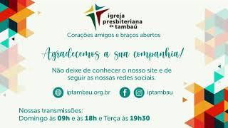 IPTambaú | Culto de Oração | 01/09/2020