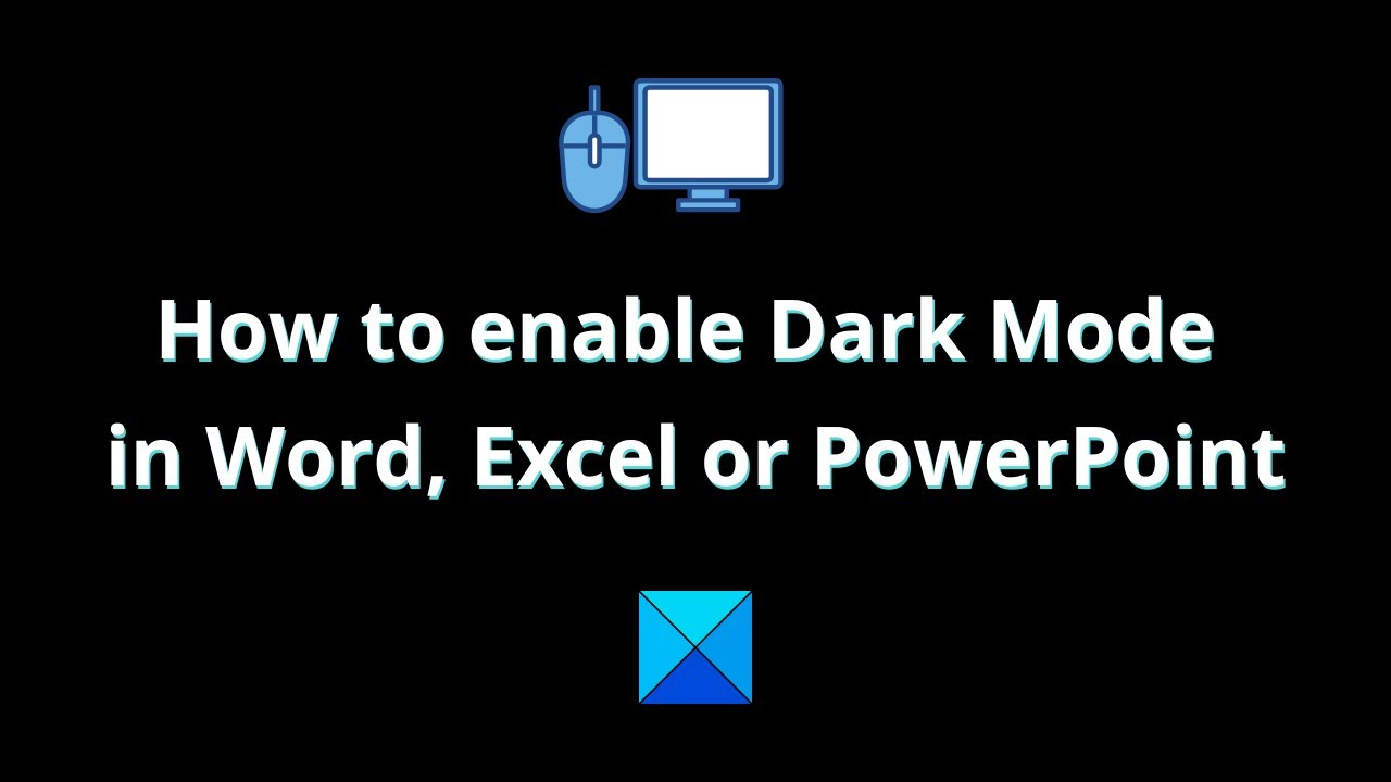 How To Enable Dark Mode In Word Excel Or Powerpoint Youtube