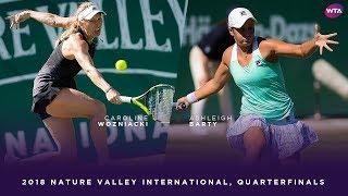 Caroline Wozniacki vs. Ashleigh Barty   2018 Nature Valley International Quarterfinals