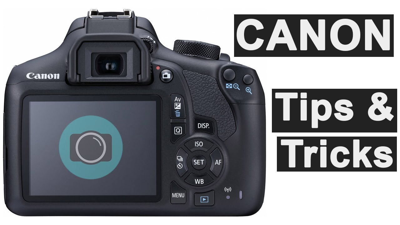 Canon photography tips and tricks for beginners - get more from your camera