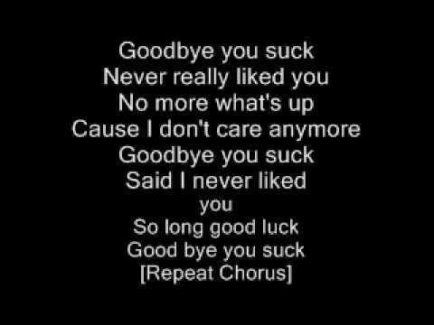 Goodbye You Suck By Shiloh 9
