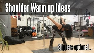 Shoulder Warm up ideas for Pole Dancers