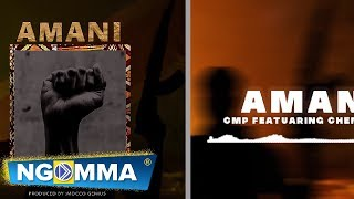 CMP X CHEMICAL - AMANI OFFICIAL MUSIC AUDIO