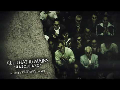 All That Remains - Wasteland Mp3