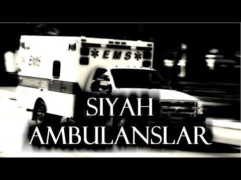 Siyah Ambulanslar   Korku Hikayeleri