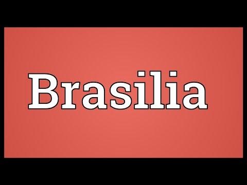 Brasilia Meaning