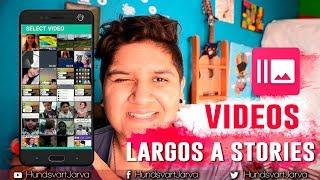 VIDEOS LARGOS A STORIES DE INSTAGRAM, WHATS O FACE | CORTAR VIDEOS LARGOS