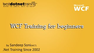 WCF Training for beginners : Introduction to WCF by bestdotnettraining.com