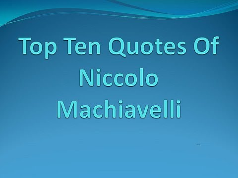 machiavellis top 10 advices Machiavelli's the prince a summary with quotations still, we know that the above advice is practical and will best get the official more power or give the republic less problems 10 machiavelli next deals with how to handle money in his chapter titled of liberality and parsimony.