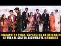Thalapathy Vijay, Superstar Rajinikanth at Vishal Sister Marriage | Wedd...