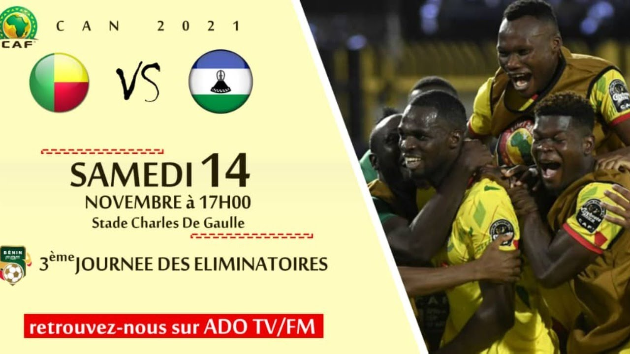 #Bénin vs Lesotho (3ème Journée des éliminatoires CAN 2021)