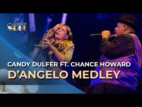 Ladies of Soul 2018 | D'Angelo Medley - Candy Dulfer ft. Chance Howard
