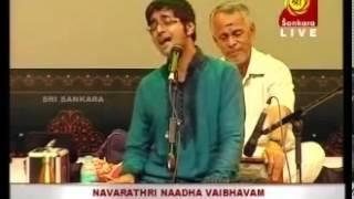Abhishek Raghuram-Ithuthano Thillai-Navarathri Naada Vaibhavam-SankaraTV
