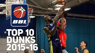 bbl top 10 dunks 2015 16 season trayvonn wright jordan williams tj johnson more