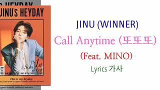 Cover images JINU (WINNER) - Call Anytime (또또또) (Feat. MINO) Lyrics 가사