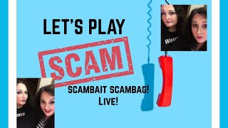 Scambait Scambag LIVE!  Let's Play