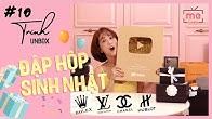 Trinh Unbox #10: Xem Quà Sinh Nhật Của Trinh Có Gì Nào? LV, Chanel, Prada, ...