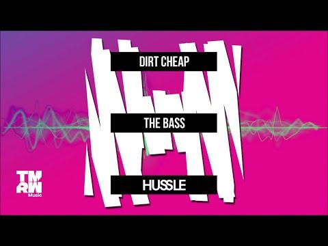 Dirt Cheap - The Bass