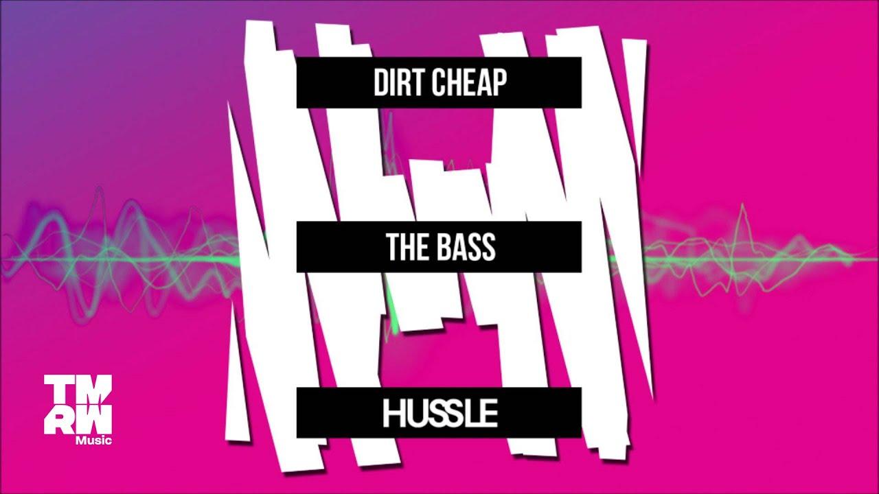 Download Dirt Cheap - The Bass
