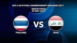 M45 THAILAND vs IRAQ - AFC U-20 Futsal Championship Thailand 2017