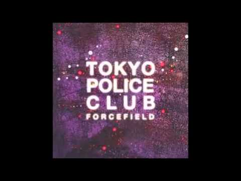 Tokyo Police Club - 'Gonna Be Ready'