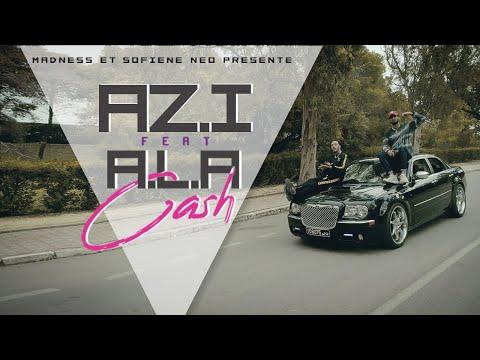 Az.i Feat A.L.A - Cash (CLIP OFFICIEL)