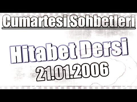Ders 4, Hitabet Dersi, Üstad Kadir Mısıroğlu, 21.01.2006