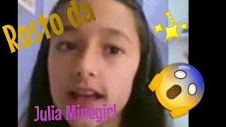 O Verdadeiro Rosto de  Julia MineGirl 😱