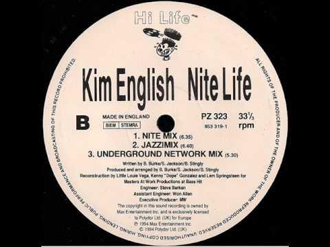 Kim English 'Nite Life' (Underground Network Mix)