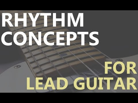 3 Rhythmic Concepts to Improve your Solos [Guitar Lesson]