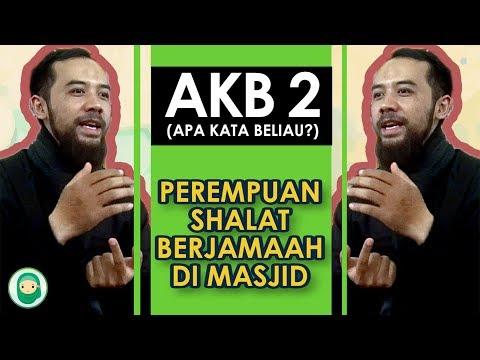 AKB #2 | Boleh Nggak Sih Muslimah Sholat di Masjid ?